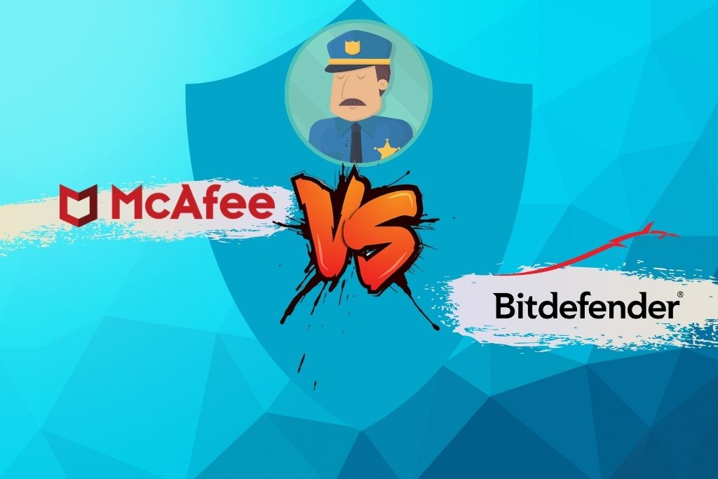 McAfee vs BitDefender - Which One To Go For In 2021
