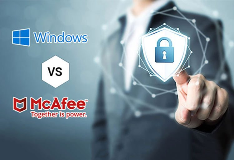 Windows Defender vs McAfee – Which One To Go For In 2019?