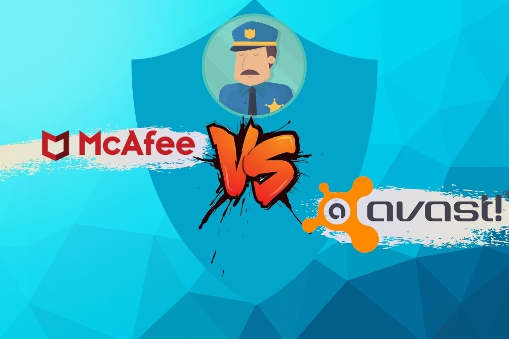 McAfee vs Avast - Which One is Better In 2021 [PriceQuality]