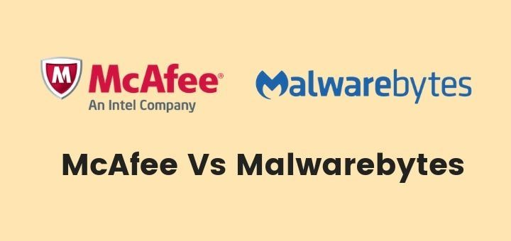 McAfee Vs Malwarebytes – Which One To Go For In 2019?