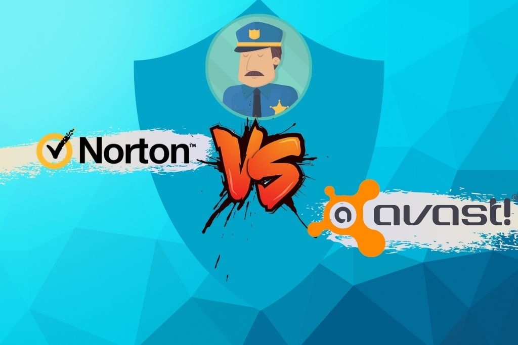 Avast Vs Norton - Which One To Go For In 2021