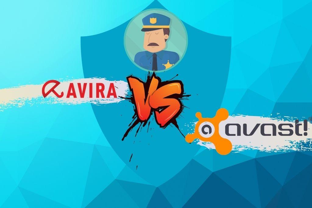 Avast vs Avira Which is the Best Antivirus Software in 2021