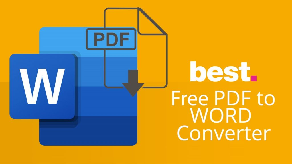 Best Pdf To Word Conversion Tool