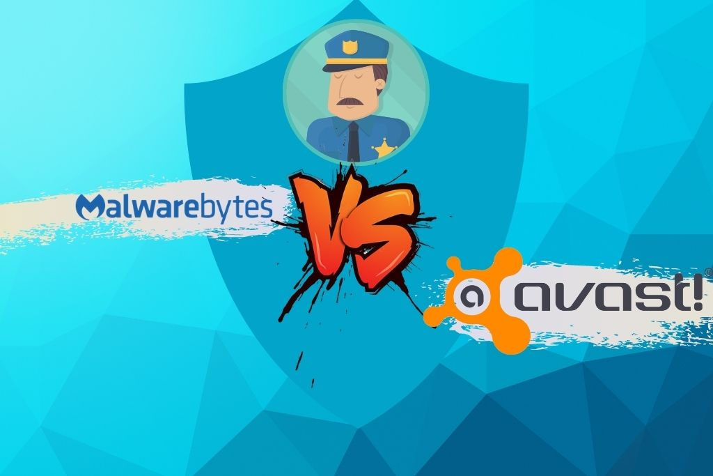 Malwarebytes Vs Avast Comparison All you need to know in 2021