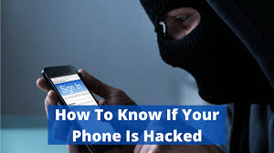 How to know if my mobile phone is hacked