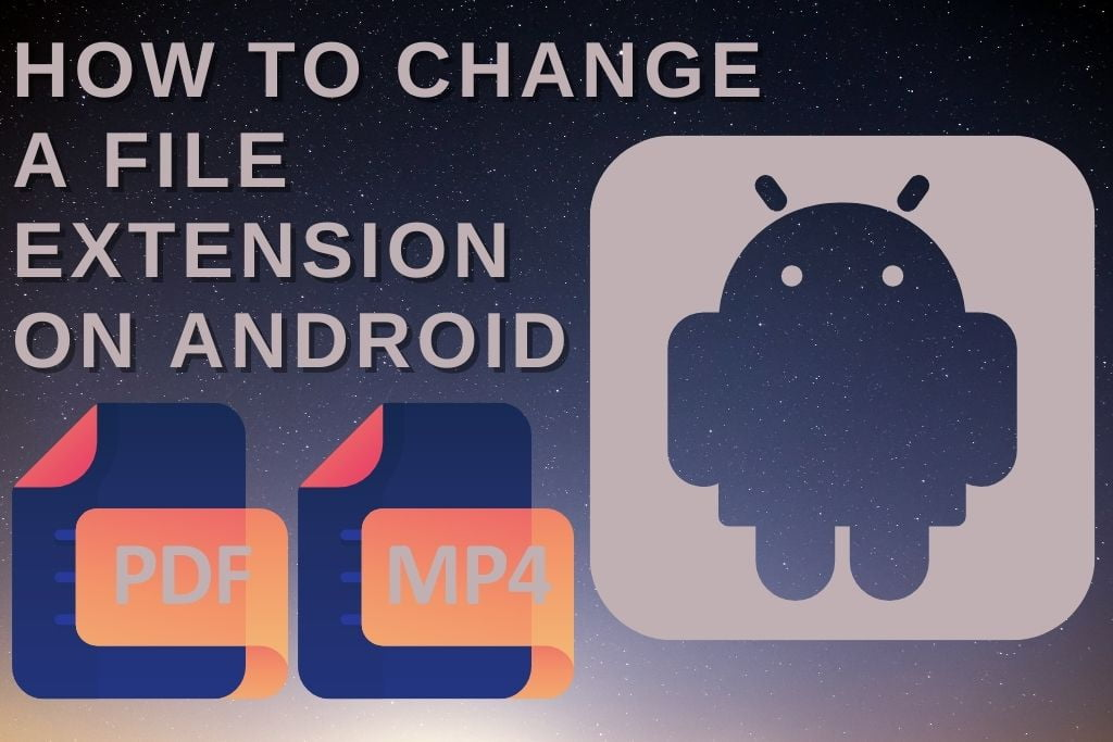 How To Change A File Extension On Android 4