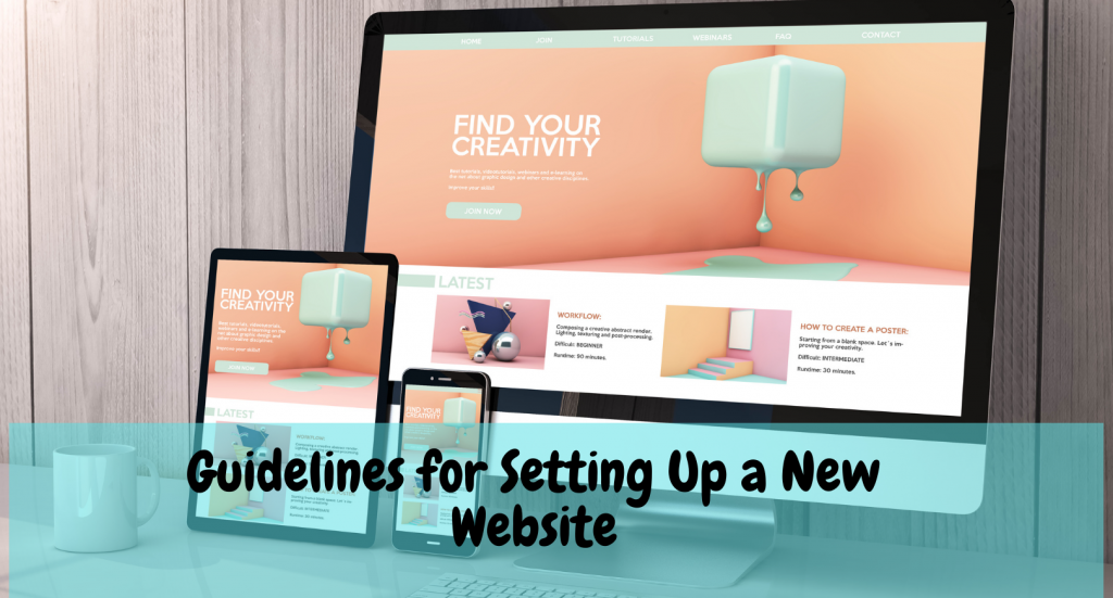 Guidelines For Setting Up A New Website